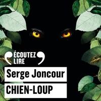 Serge Joncour et Dominique Pinon - Chien-Loup.