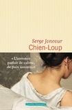 Serge Joncour - Chien-Loup.