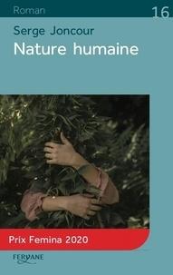 Serge Joncour - Nature humaine.