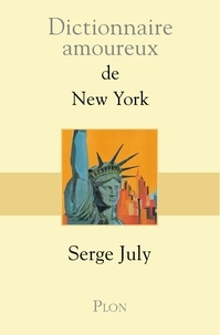 Serge July - Dictionnaire amoureux de New York.