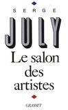 Serge July - Le salon des artistes.
