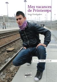 Serge Kandrashov - Mes vacances de printemps - Jeune gay, URSS, années 80.