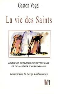Serge Kantorowicz et Gaston Vogel - .