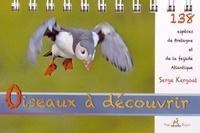 Serge Kergoat - Oiseaux à découvrir.