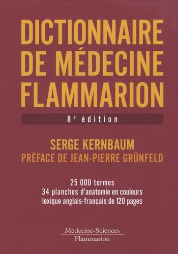 Serge Kernbaum - Dictionnaire de médecine Flammarion.