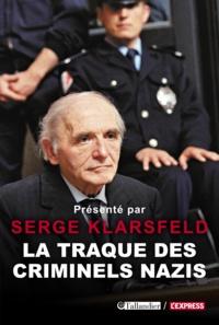 Serge Klarsfeld - La traque des criminels nazis.