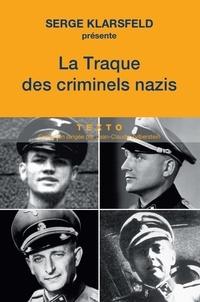 Serge Klarsfeld et Anne Vidalie - La traque des criminels nazis.