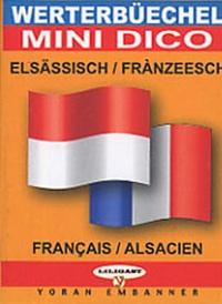Serge Kornmann - Mini dictionnaire bilingue francais-alsacien.