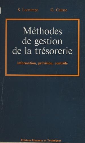 Méthodes de gestion de la trésorerie : information, prévision, contrôle