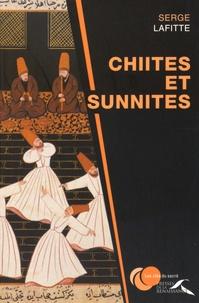 Serge Lafitte - Chiites et sunnites.