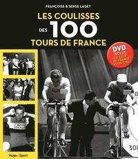 Serge Laget et Françoise Laget - Les coulisses des 100 Tours de France. 1 DVD