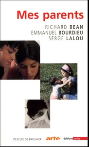 Serge Lalou et Richard Bean - Mes parents - Coffret 3 volumes.
