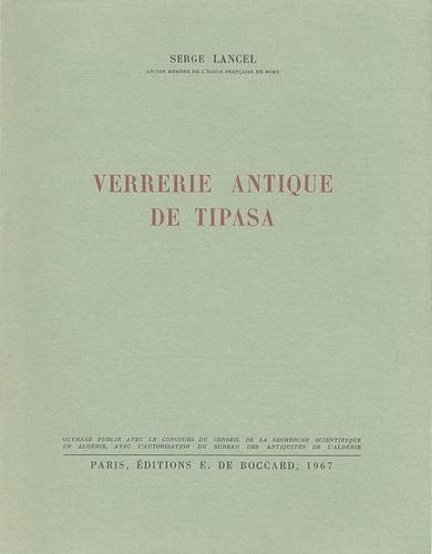 Serge Lancel - Verrerie antique de Tipasa.