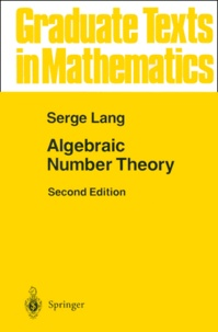 Serge Lang - Algebraic Number Theory. - 2nd Edition.
