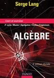 Serge Lang - Algèbre - Cours et exercices.