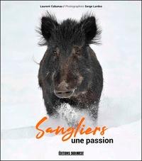 Serge Lardos - Sanglier, une passion.