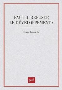 Faut-il refuser le développement ? - Essai sur lanti-économique du Tiers-monde.pdf