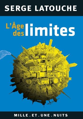 Serge Latouche - L'âge des limites.