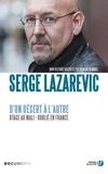 Serge Lazarevic - D'un désert à l'autre.