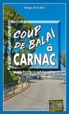 Serge Le Gall - Landowski  : Coup de balai à Carnac - Les enquêtes du commissaire Landowski - Tome 29.