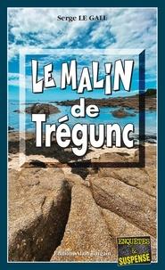 Serge Le Gall - Le malin de Trégunc.