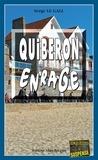 Serge Le Gall - Landowski  : Quiberon enrage - Les enquêtes du commissaire Landowski - Tome 21.