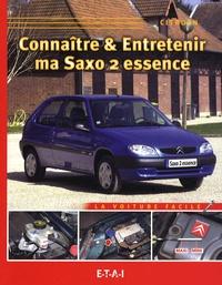 Serge Le Guyader - Connaître & entretenir ma Saxo 2 essence.