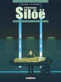 Serge Le Tendre - L'Histoire de Siloë T03 - Big-bang.