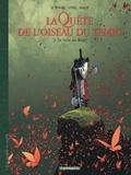 Serge Le Tendre et Régis Loisel - La Quête de l'oiseau du temps - Avant la Quête Tome 3 : La voie du Rige.