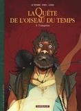 Serge Le Tendre et Régis Loisel - La Quête de l'oiseau du temps - Avant la Quête Tome 5 : L'emprise.
