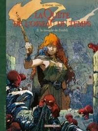 Serge Le Tendre et Régis Loisel - La quête de l'oiseau du temps Tome 2 : Le Temple de l'oubli.