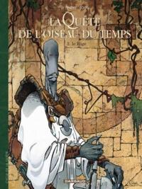 Serge Le Tendre et Régis Loisel - La quête de l'oiseau du temps Tome 3 : Le Rige.