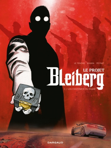 Le projet Bleiberg Tome 1 - Les fantômes du passéSerge Le TendreFrédéric PeynetDavid Khara - Format PDF - 9782205195668 - 9,99 €