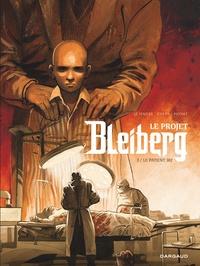 Serge Le Tendre et Frédéric Peynet - Le projet Bleiberg Tome 3 : Le patient 302.