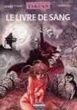 Serge Le Tendre et  Simeoni - Les voyages de Takuan Tome 2 : Le livre de sang.