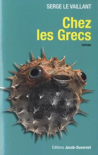 Serge Le Vaillant - Chez les Grecs.