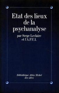 Serge Leclaire et  Collectif - État des lieux de la psychanalyse.