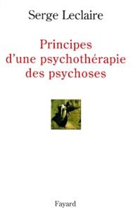 Serge Leclaire - Principes d'une psychothérapie des psychoses.