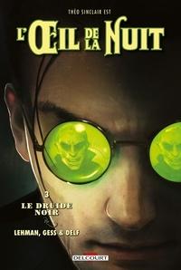 Serge Lehman et  Gess - L'oeil de la nuit Tome 3 : Le druide noir.