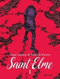 Serge Lehman et Frederik Peeters - Saint-Elme Tome 1 : La vache brûlée.