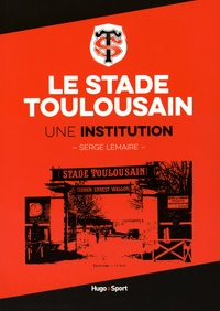Le stade toulousain - Une institution.pdf
