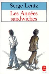 Serge Lentz - Les Années sandwiches.