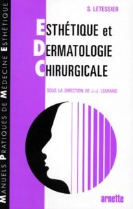 Serge Letessier - Esthétique et dermatologie chirurgicale.