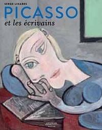 Serge Linarès - Picasso et les écrivains.