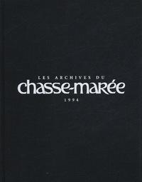 Serge Lucas - Les archives du chasse-marée 1994.