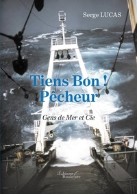 Tiens bon! Pêcheur - Gens de Mer et Cie.pdf