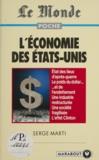 Serge Marti - L'économie des Etats-Unis.
