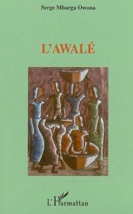 Serge Mbarga Owona - L'awalé.