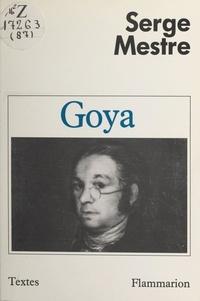 Serge Mestre et Michel Nuridsany - Goya - Théâtre.