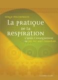 Serge Michenaud - La pratique de la respiration - D'après l'enseignement de Sri Sri Ravi Shankar.